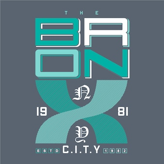 The bronx, ny city graphic typography illustration for t shirt print