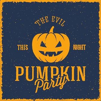 The evil pumpkin halloween-feestkaart of een label met retro typografie en shabby textuur