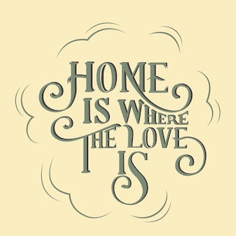 Thuis is waar de liefde typografie ontwerp illustratie is