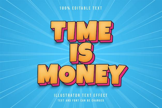 Tijd is geld, 3d bewerkbaar teksteffect gele gradatie blauwe komische schaduwtekststijl