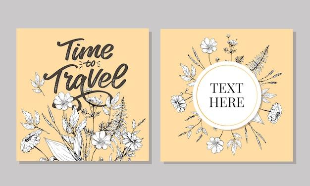 Tijd om te reizen hand belettering en bloemen kaderset