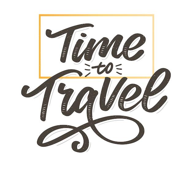 Tijd om te reizen motiverende letters