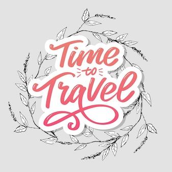 Tijd om te reizen motiverende typografie.