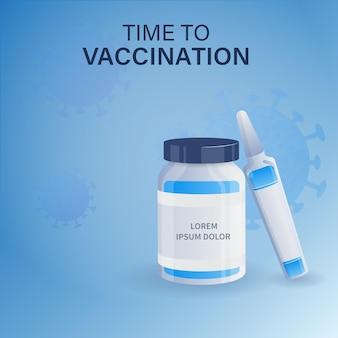 Tijd voor vaccinatie posterontwerp met vaccinflessen op blauwe achtergrond.