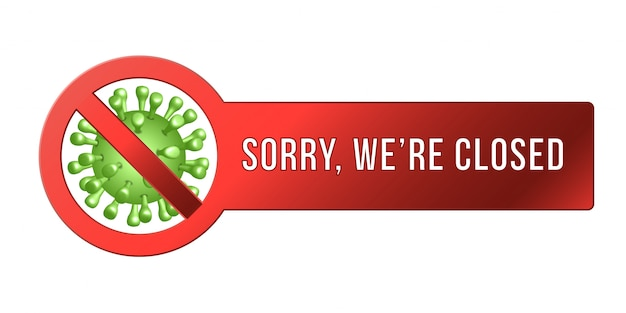 Tijdelijk gesloten teken van coronavirusnieuws. informatiewaarschuwingsbord over quarantaine