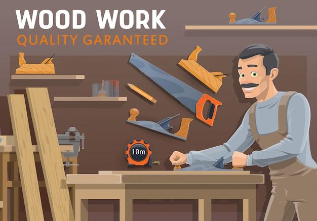 Timmerwerk, houtbewerkingsindustrie. timmerman met hulpmiddelen