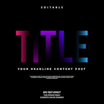 Titelpost kleurrijk teksteffect bewerkbare premium vector