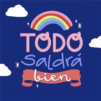 Todo saldrá bien belettering met kleurrijke regenboog
