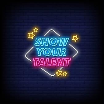 Toon uw talent neonreclamestijltekst