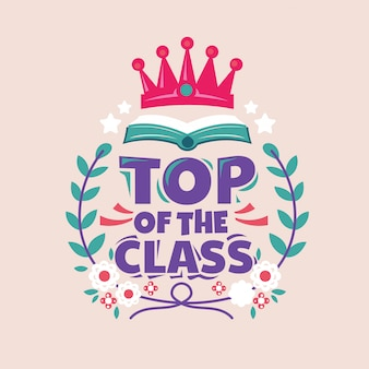 Top of the class phrase, book with crown, back to school illustration