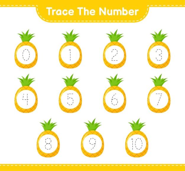 Traceer het nummer. traceringsnummer met ananas. educatief kinderspel, afdrukbaar werkblad