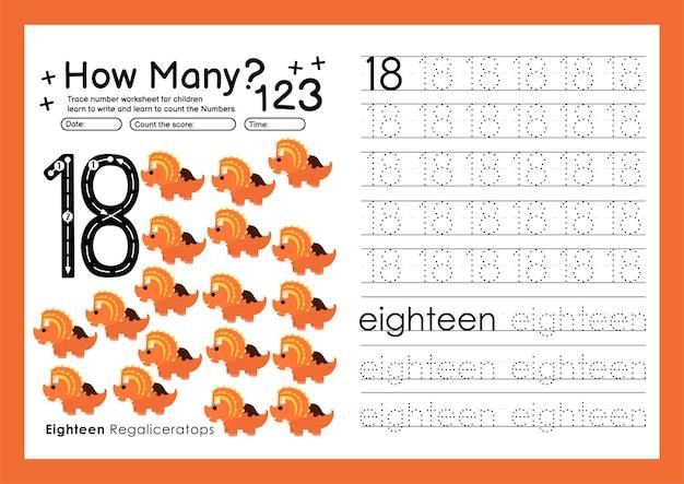 Traceernummers schrijven werkbladen oefenen en nummers leren voor kleuterschool nummer achttien 18