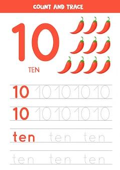 Tracing van het woord tien en het cijfer 10. cartoon verzorgde chili pepers illustraties.