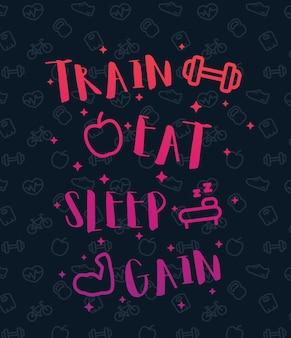 Train, eet, slaap, poster voor sportschool met fitnesspictogrammen, vector