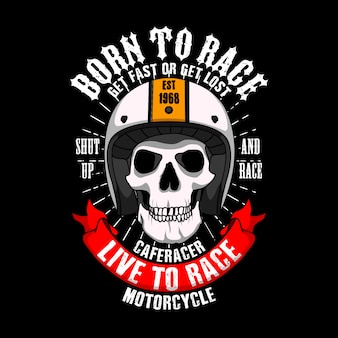 Trendy racer slogant-shirt. geboren om snel te racen of te verdwalen, zwijg en race, cafe racer leven om motor te racen.