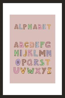 Trendy scandinavische alfabet in vector. abc hand belettering. noords typografisch ontwerp voor poster, spandoek, print, decoratie kinderspeelkamer of wenskaart. leuke educatieve brieven set.