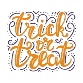 Trick or treat belettering.