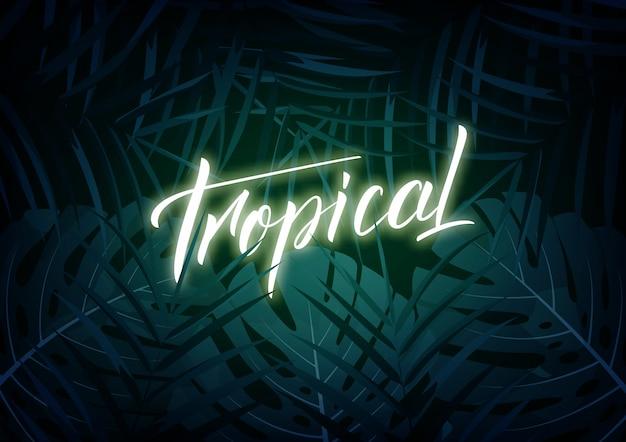 Tropisch. modern design lay-out met gloeiende letters en tropische jungle bladeren. zomer exotische achtergrond