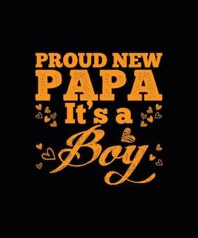 Trots nieuw papa-t-shirtontwerp
