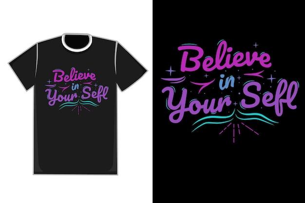 Tshirt titel believe in yourself kleur roze blauw en groen