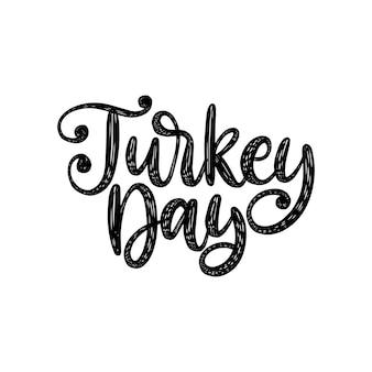 Turkije dag, hand belettering op witte achtergrond. vectorillustratie voor thanksgiving uitnodiging, wenskaartsjabloon.