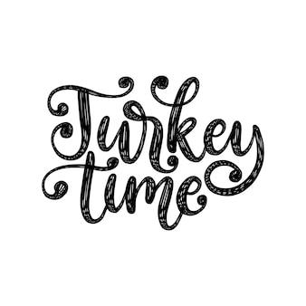 Turkije tijd, hand belettering op witte achtergrond. vectorillustratie voor thanksgiving uitnodiging, wenskaartsjabloon.