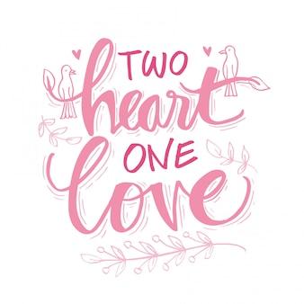 Twee harten één liefde belettering