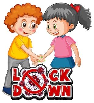 Twee stripfiguren voor kinderen houden geen sociale afstand met lock down-lettertype geïsoleerd op een witte achtergrond