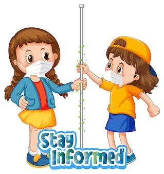 Twee stripfiguren voor kinderen houden geen sociale afstand met stay informed-lettertype geïsoleerd op een witte achtergrond
