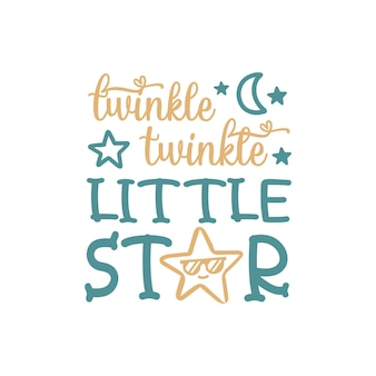 Twinkle twinkle little star citaat belettering