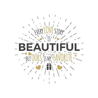 Typografie foto-overlays, handgetekende tekstontwerplabel, inspirerend citaat. liefdesverhaal. geïsoleerd. kras hipster achtergrond. mooi gouden palette.