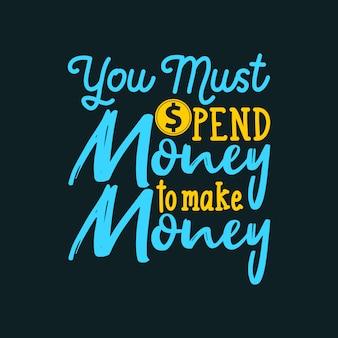 Typografie hand belettering geld citaat