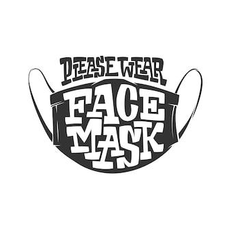 Typografie illustratie met belettering draag gezichtsmasker alsjeblieft