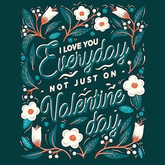 Typografie kunst voor valentijnsdag die zei ik hou van je elke dag niet alleen op valentijnsdag