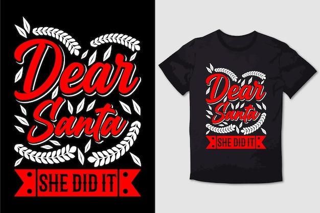 Typografie t-shirt ontwerp beste santa she did it