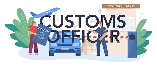 Typografische koptekst van de douanebeambte