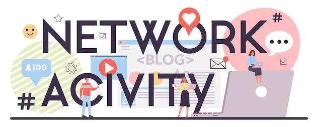 Typografische koptekst van netwerkactiviteit