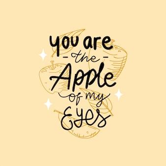 U bent de appel van mijn ogen die motievencitaat van letters voorzien