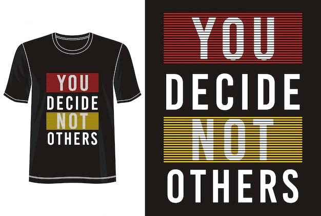 U beslist niet anderen typografie voor print t-shirt