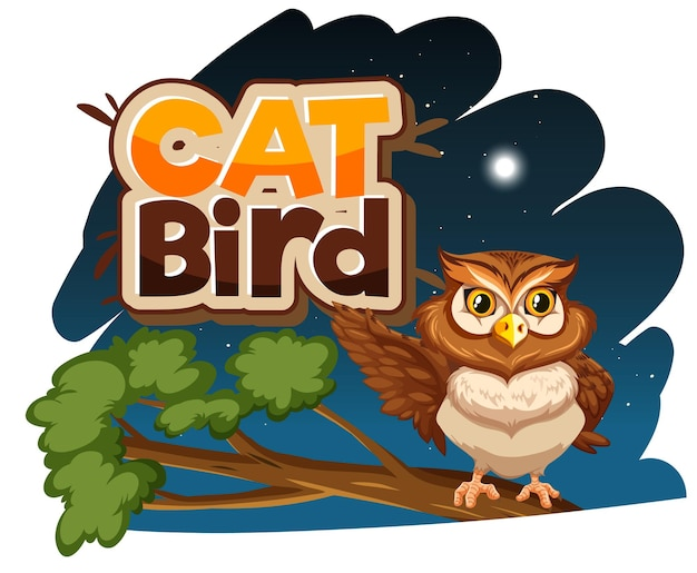 Uil stripfiguur bij nachtscène met cat bird lettertype banner geïsoleerd