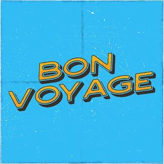 Uitstekende vliegtuigaffiche. bon voyage citaat. grafisch typografielabel, embleem. vliegtuig badge ontwerp. luchtvaart stempel. vlieg oud pictogram, kaart. voorraad vectorillustratie.