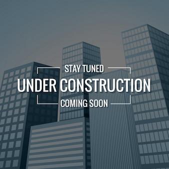 Underconstruction tekst met gebouwen op de achtergrond