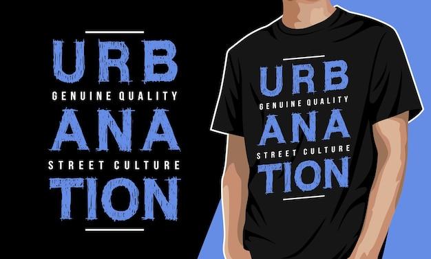Urbanation typografie grafische t-shirt