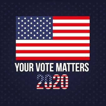 Uw stem is van belang voor 2020 met het ontwerp van de amerikaanse vlag, de verkiezingsregering van de president en het campagnethema