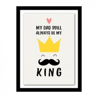 Vader als een koning design frame