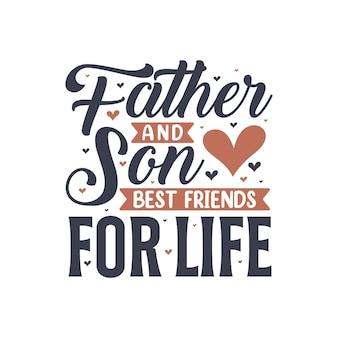 Vader en zoon beste vrienden voor het leven