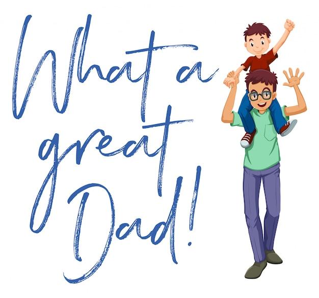 Vader en zoon met woorden, wat een geweldige vader
