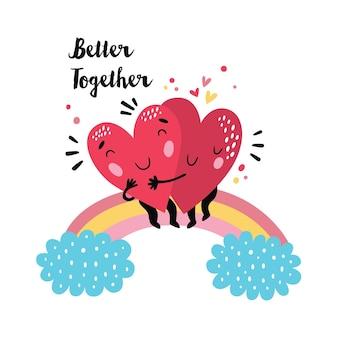 Valentijnsdag kaart met schattige hartjes knuffelen op een regenboog. beter samen citaat Premium Vector