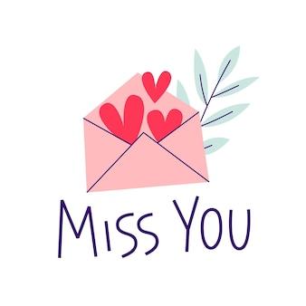 Valentijnsdag kaart. mis je. romantisch citaat met letter en hart.