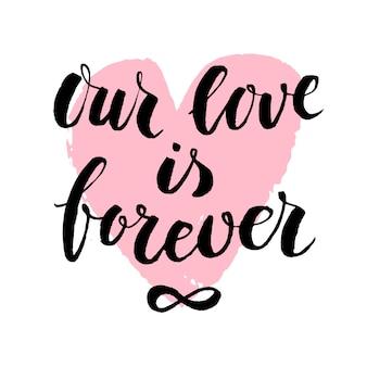 Valentijnsdag kaart of banner met handgeschreven liefde citaat in moderne kalligrafie stijl en getextureerde handgetekende hart.